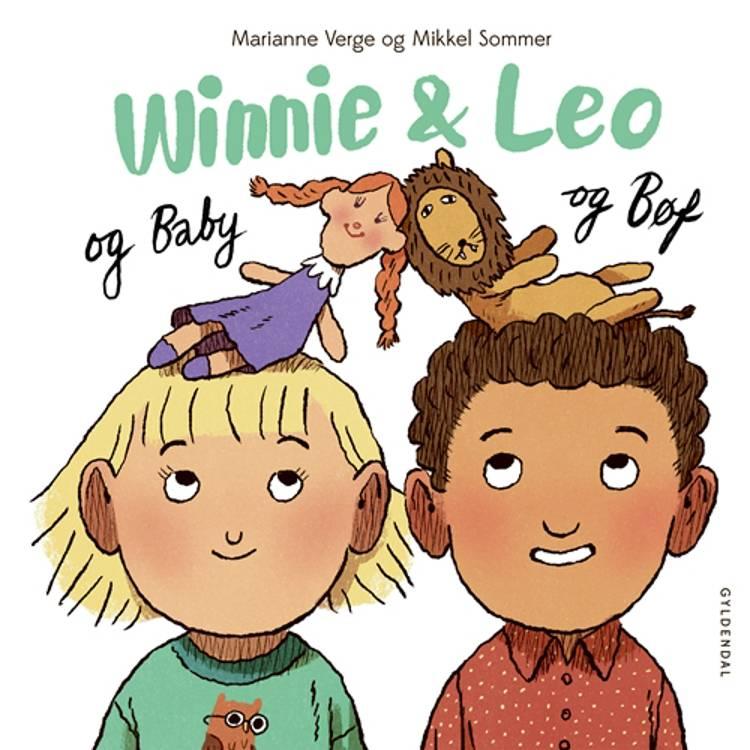 Winnie & Leo og Baby og Bøf af Marianne Verge