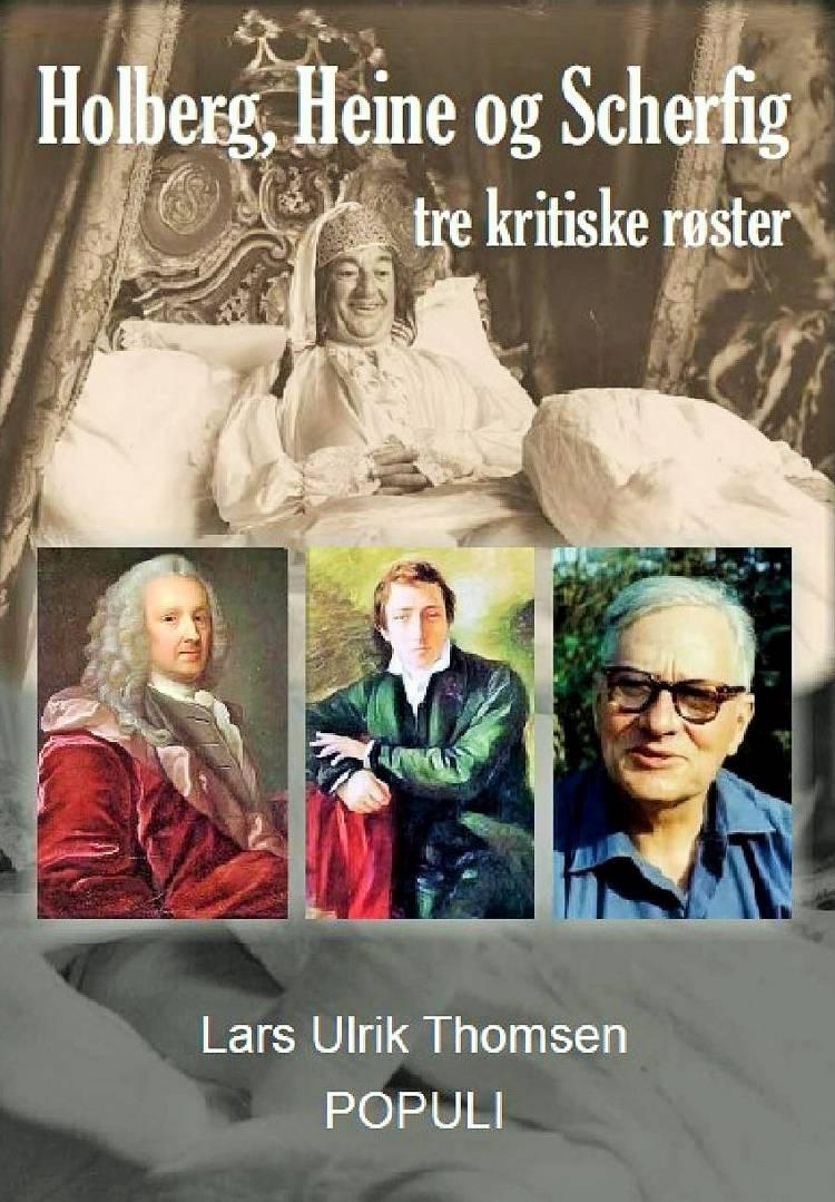 Holberg, Heine og Scherfig af Lars Ulrik Thomsen