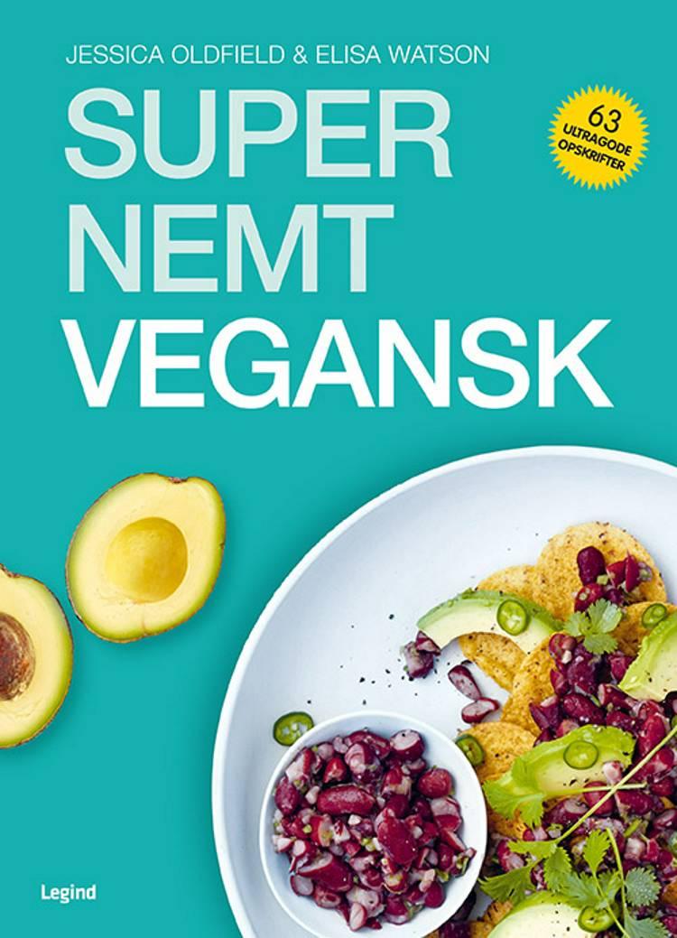 Super nemt vegansk af Jessica Oldfield og Elisa Watson