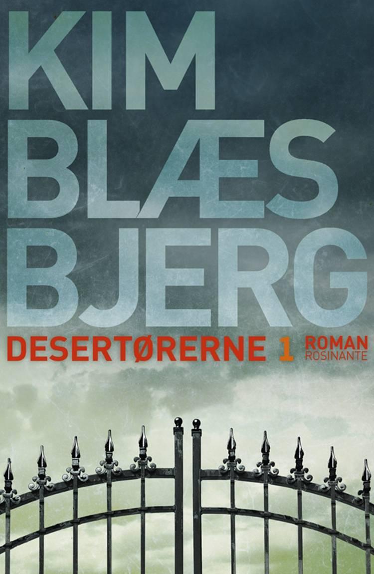 Desertørerne 1 af Kim Blæsbjerg