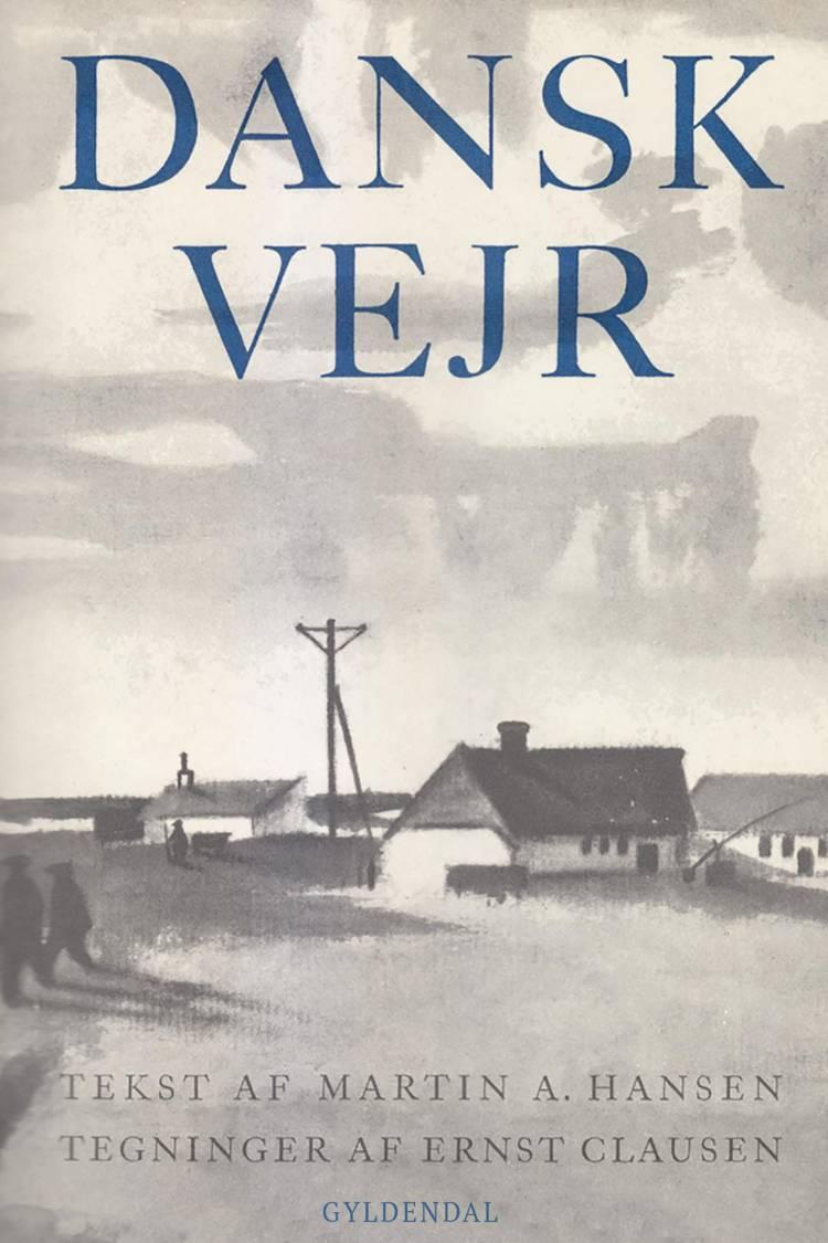 Dansk vejr af Martin A. Hansen