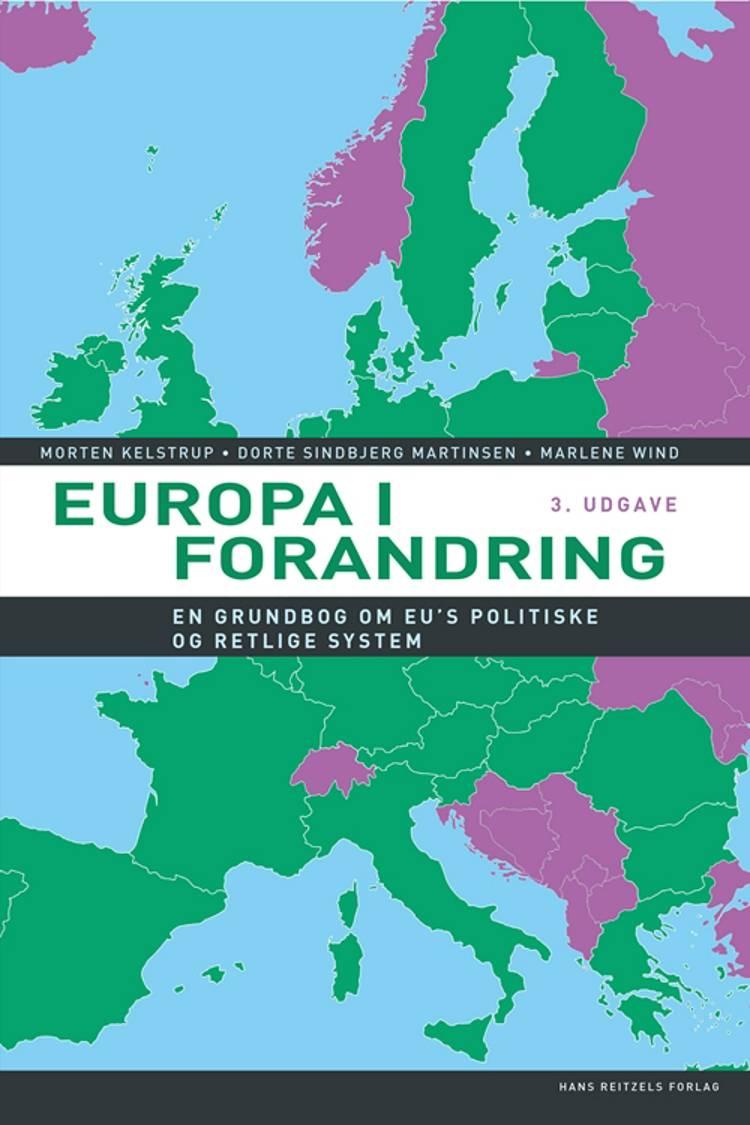 Europa i forandring af Morten Kelstrup, Marlene Wind, Dorte Sindbjerg Martinsen og Mads Dagnis Jensen