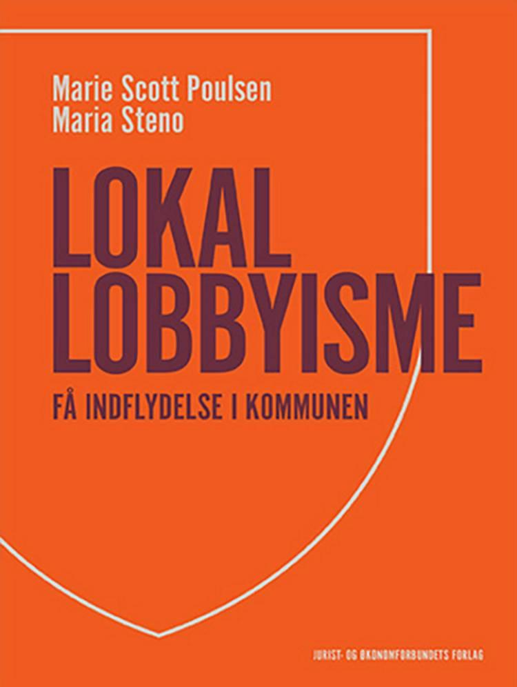 Lokal lobbyisme af Marie Scott Poulsen og Maria Steno