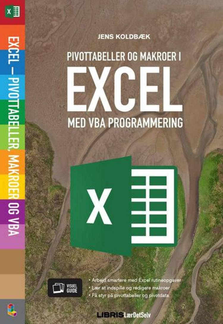 Excel Pivottabeller, VBA og Makroer af Jens Koldbæk