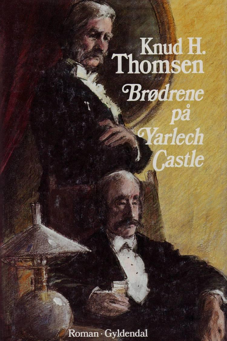 Brødrene på Yarlech Castle af Knud H. Thomsen