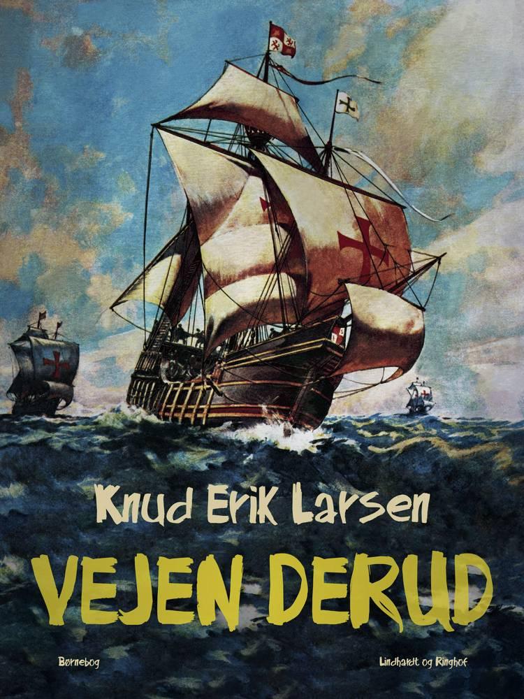 Vejen derud af Knud Erik Larsen