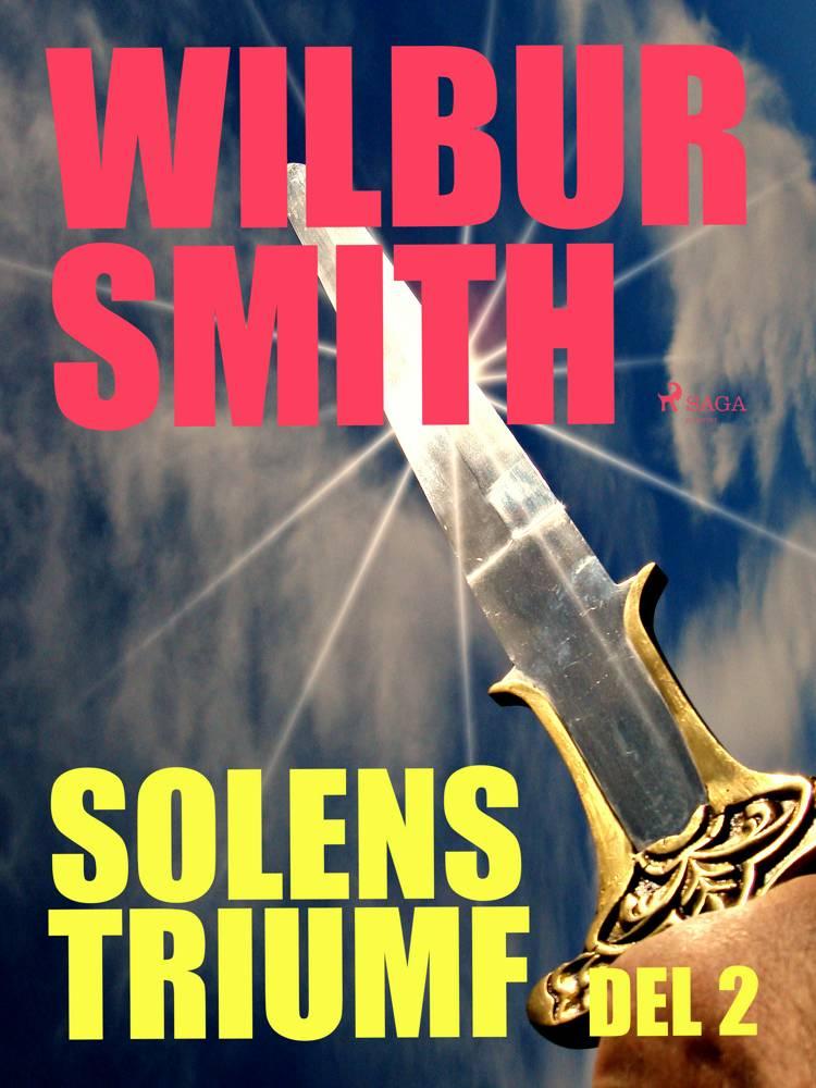 Solens triumf del 2 af Wilbur Smith