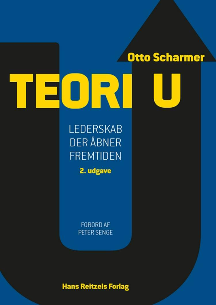 Teori U af C. Otto Scharmer