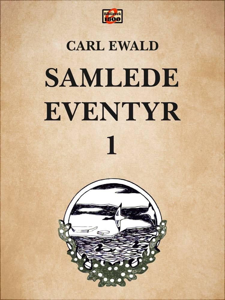 Samlede eventyr 1 af Carl Ewald