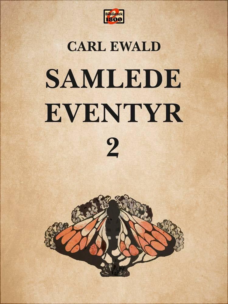 Samlede eventyr 2 af Carl Ewald