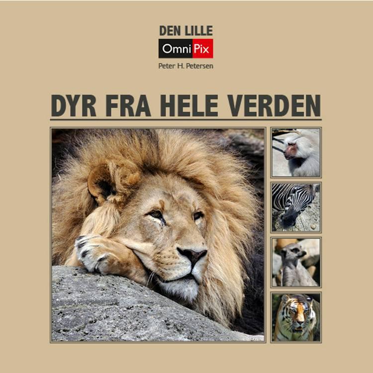 Dyr fra hele verden af Peter H. Petersen
