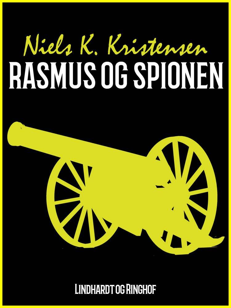 Rasmus og spionen af Niels K. Kristensen