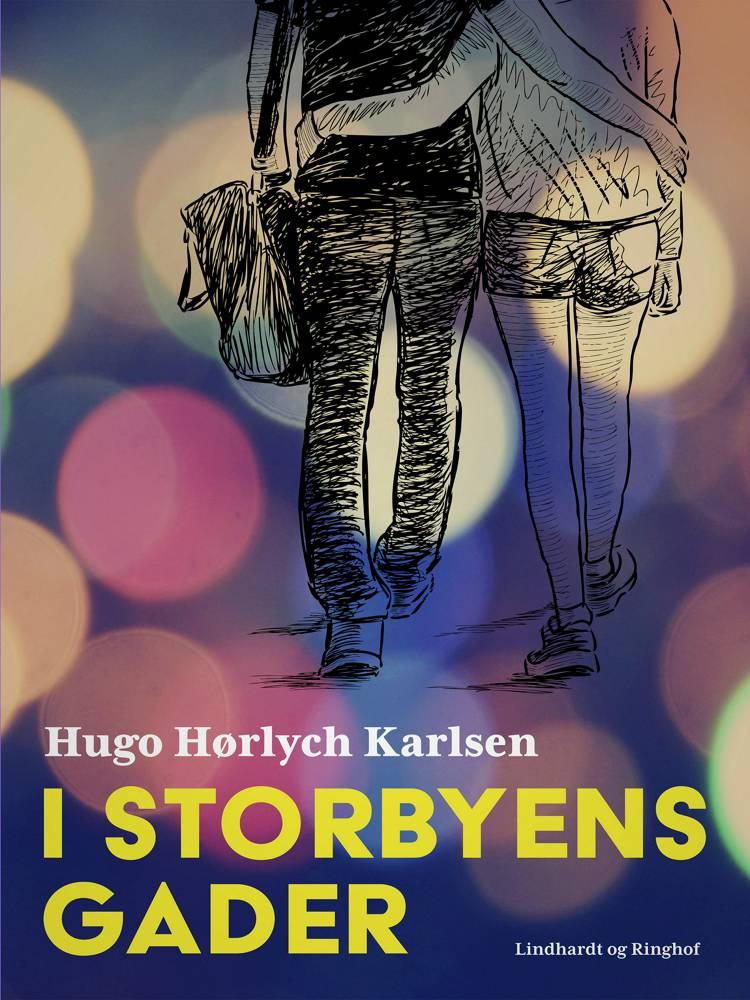 I storbyens gader af Hugo Hørlych Karlsen