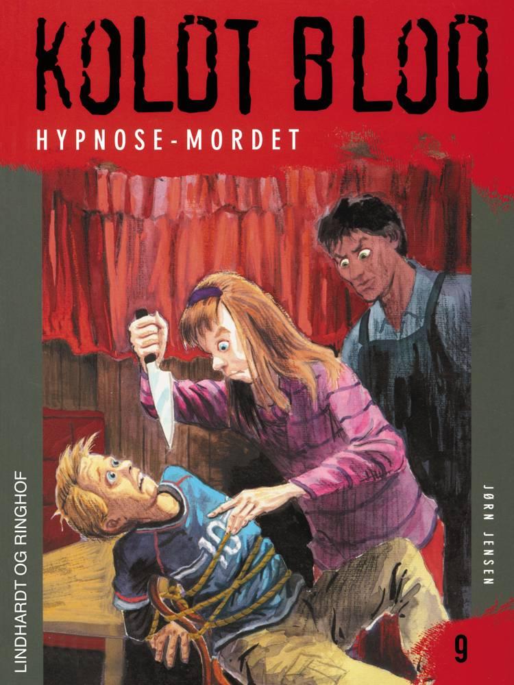 Koldt blod 9 - Hypnose-mordet af Jørn Jensen