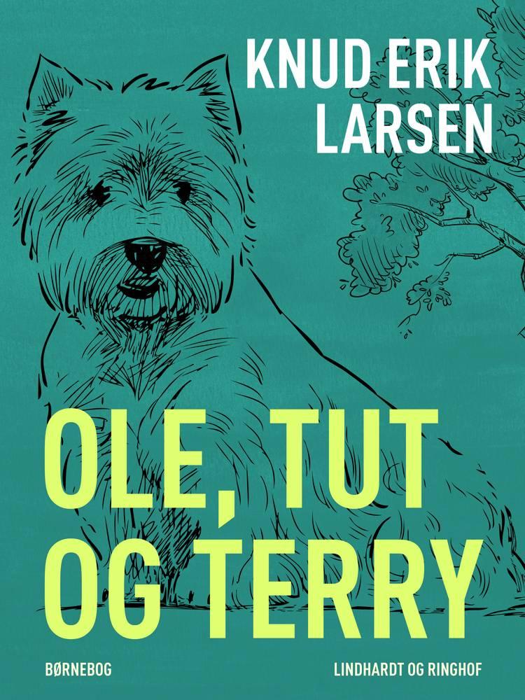 Ole, Tut og Terry af Knud Erik Larsen