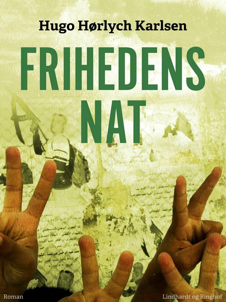 Frihedens nat af Hugo Hørlych Karlsen