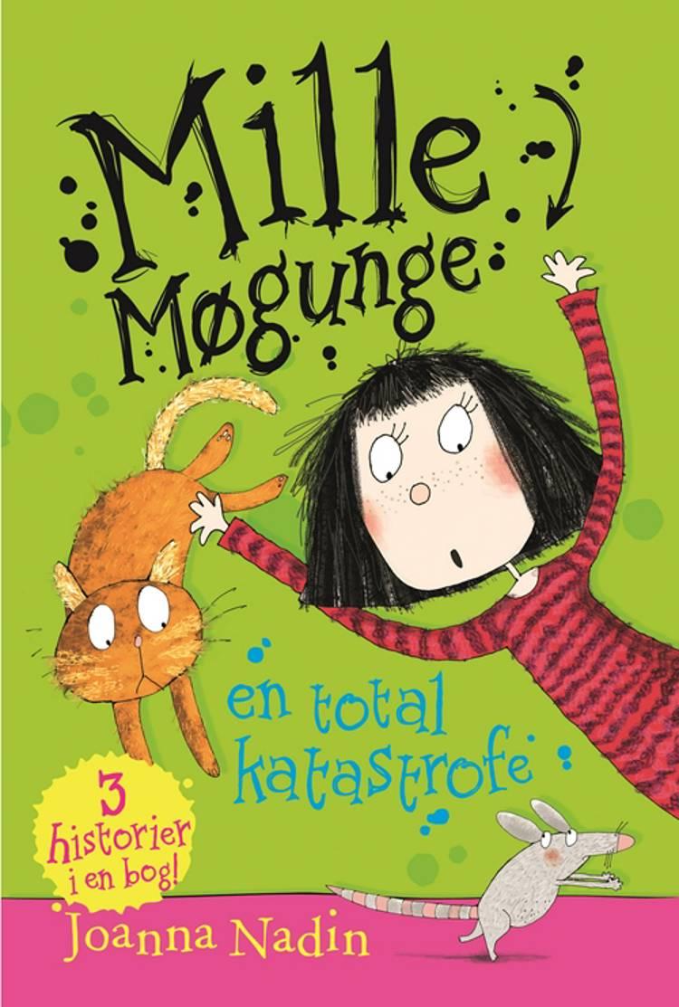 Mille Møgunge - en total katastrofe af Joanna Nadin