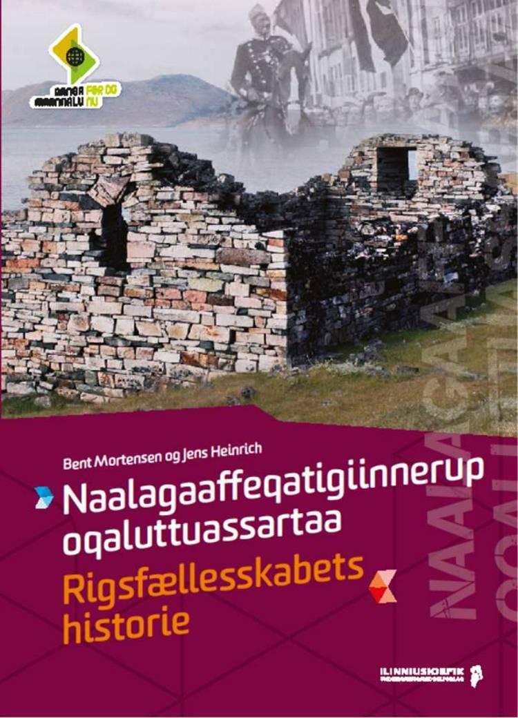 Naalagaaffeqatigiinnerup oqaluttuassartaa af Bent Mortensen og Jens Heinrich