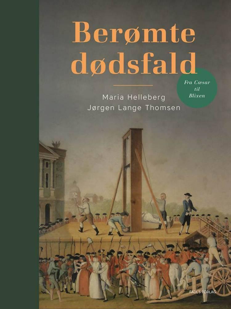 Berømte dødsfald af Maria Helleberg og Jørgen Lange Thomsen
