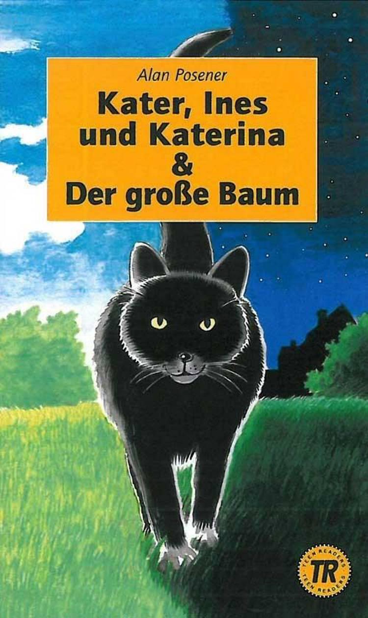 Kater, Ines und Katerina & Der grosse Baum af Alan Posener