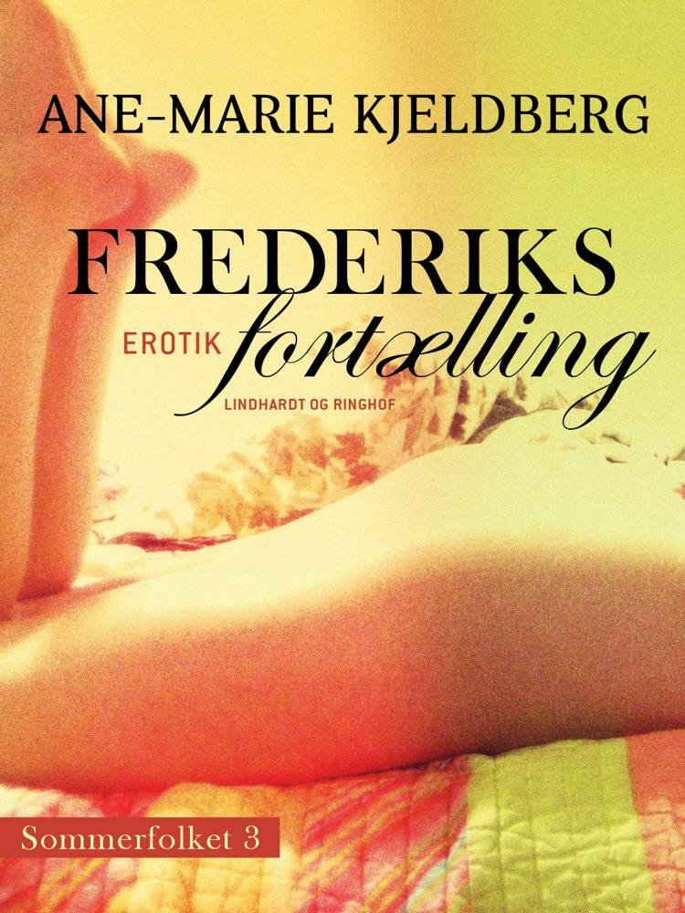 Sommerfolket 3: Frederiks fortælling af Ane-Marie Kjeldberg