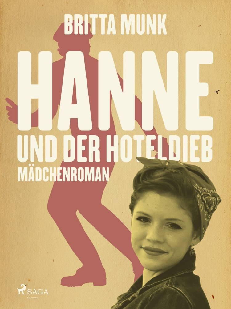 Hanne und der Hoteldieb af Britta Munk