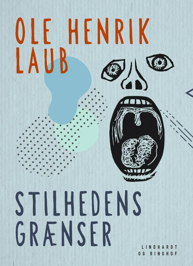 Stilhedens grænser af Ole Henrik Laub