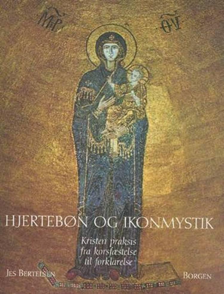 Hjertebøn og ikonmystik af Jes Bertelsen