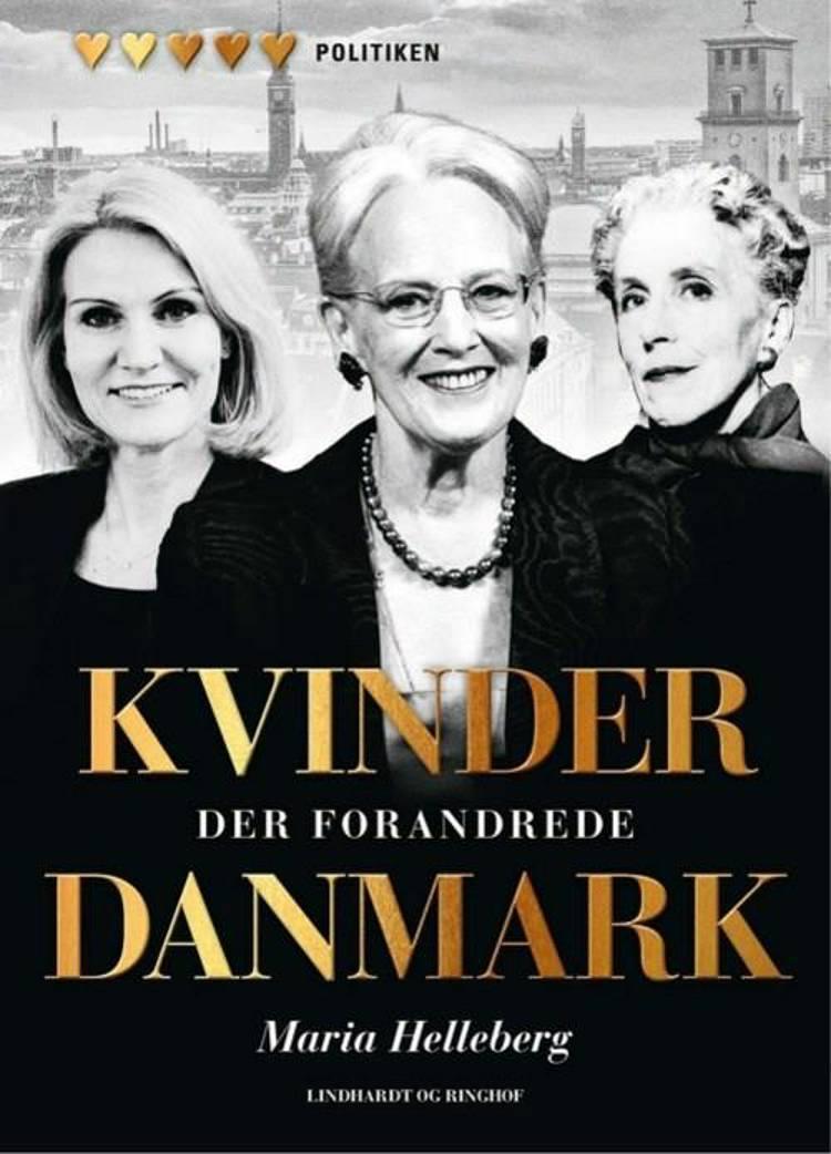 Kvinder der forandrede Danmark af Maria Helleberg