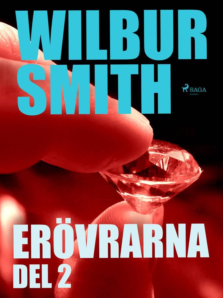 Erövrarna del 2 af Wilbur Smith