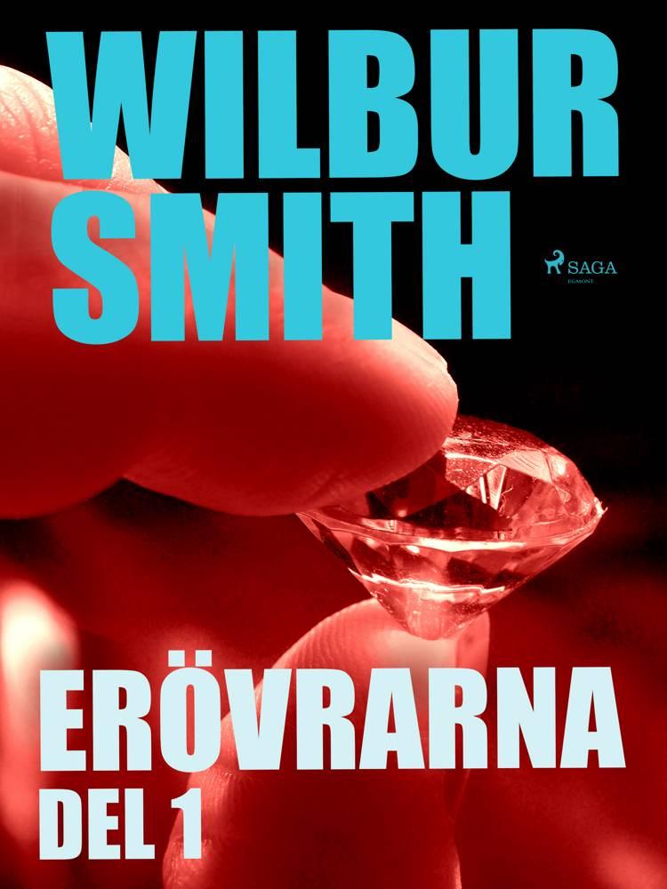 Erövrarna del 1 af Wilbur Smith