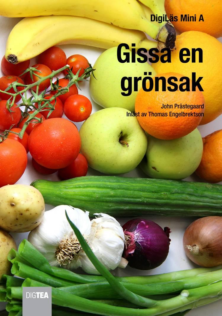 Gissa en grönsak af John Præstegaard