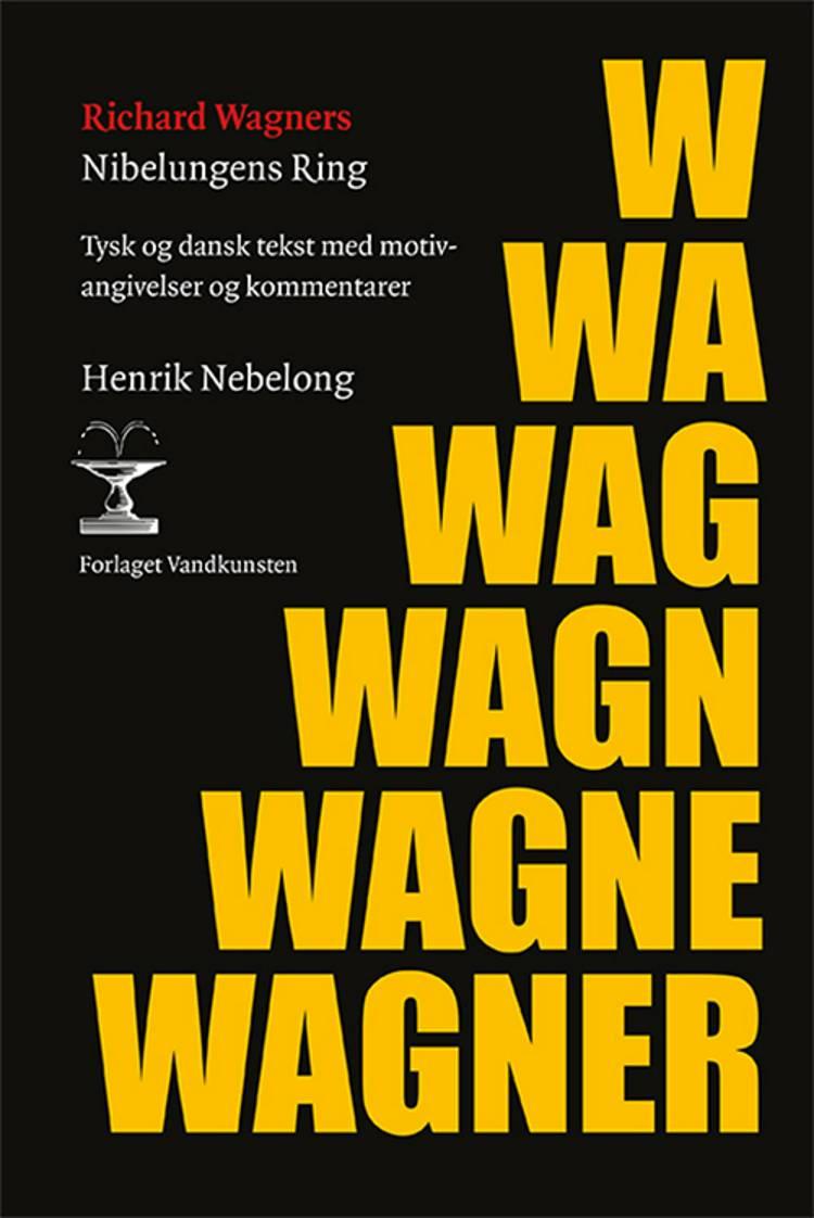 Nibelungens Ring af Richard Wagner