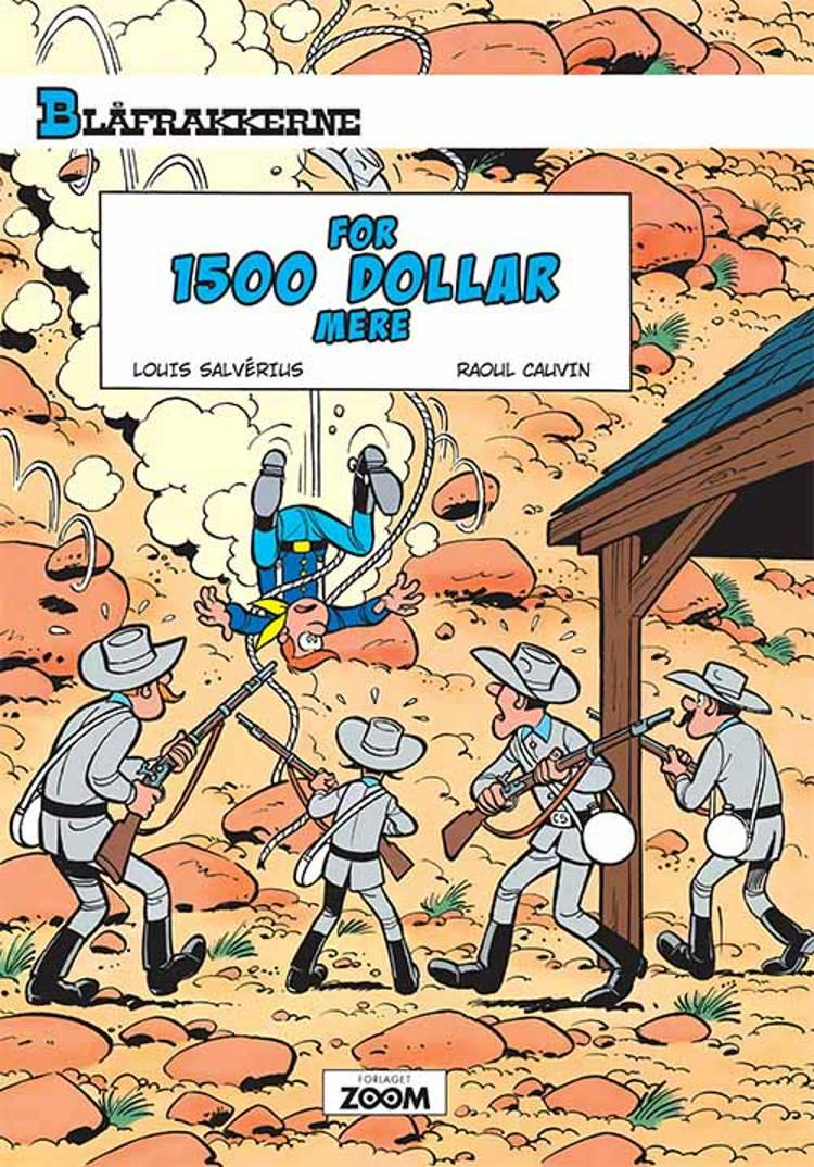 Blåfrakkerne: For 1500 dollar mere af Raoul Cauvin og Louis Salvérius