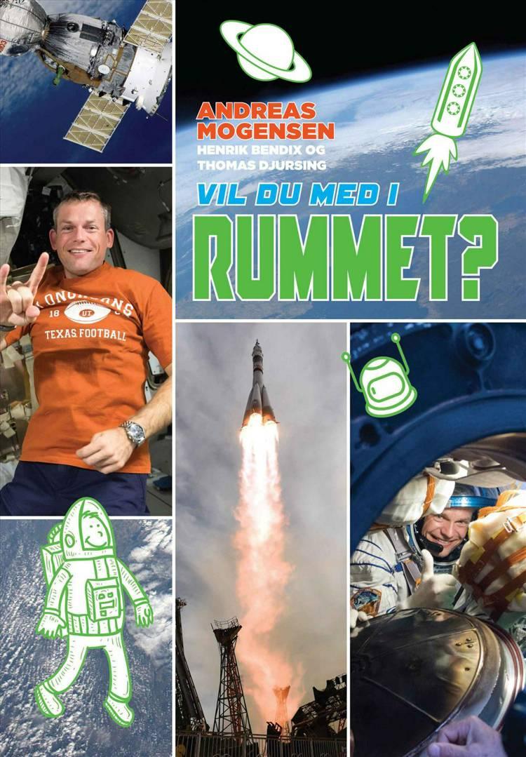 Vil du med i rummet? af Thomas Djursing, Henrik Bendix og Andreas Mogensen