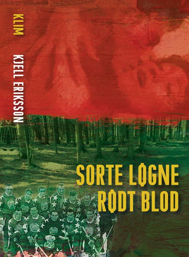 Sorte løgne rødt blod af Kjell Eriksson