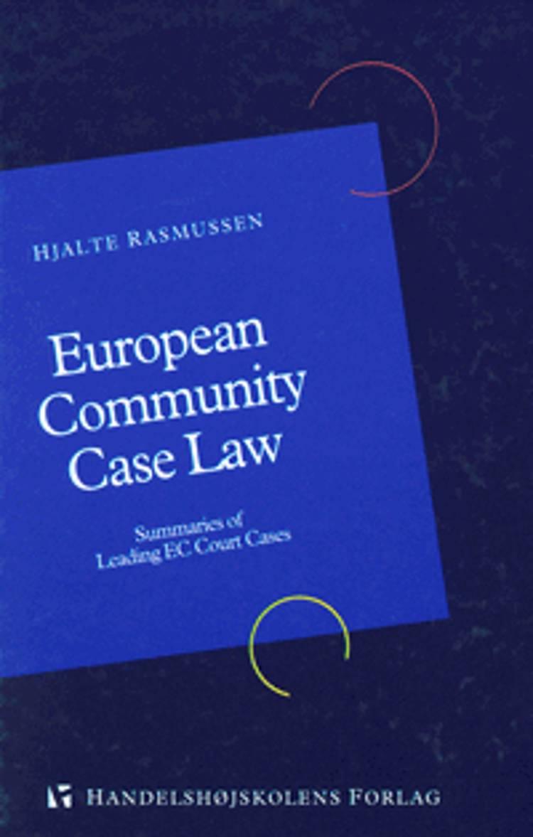 European Community case law af Hjalte Rasmussen