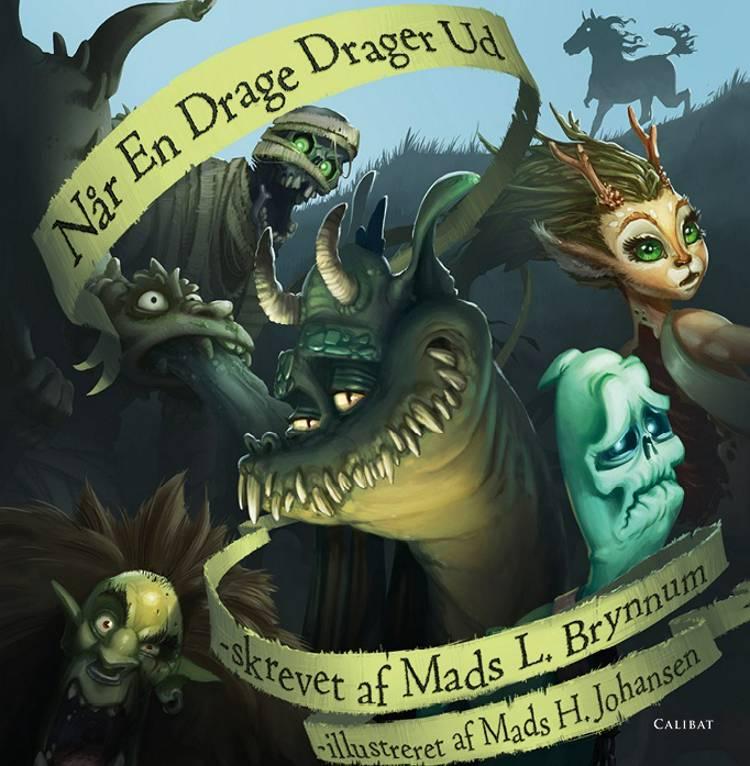 Når en drage drager ud og andre rim om monstre af Mads Brynnum