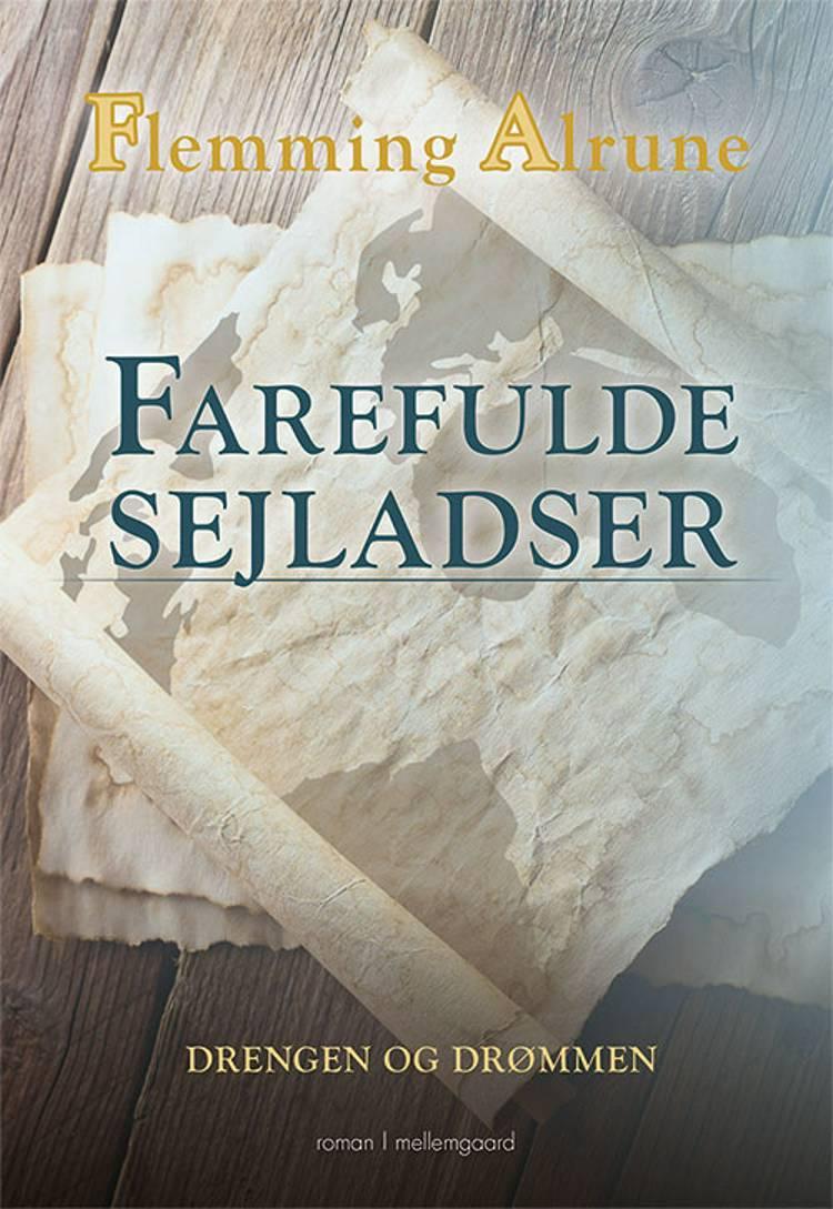 Farefulde sejladser af Flemming Alrune