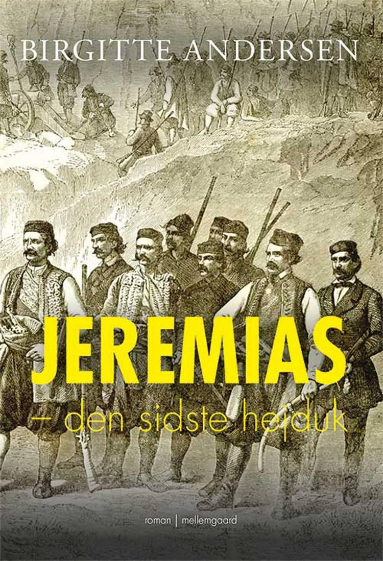 Jeremias - den sidste hejduk af Birgitte Andersen