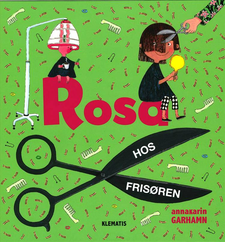 Rosa hos frisøren af Anna-Karin Garhamn