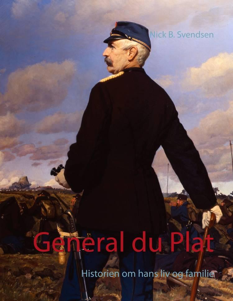 General du Plat af Nick B. Svendsen
