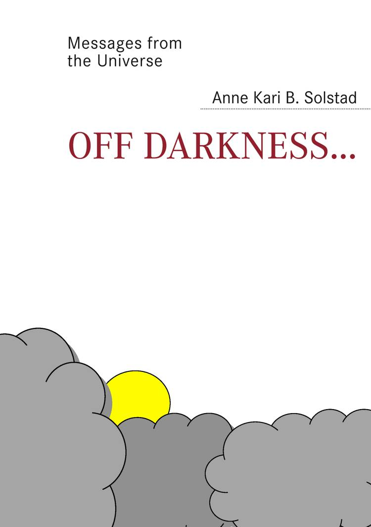 Off darkness af Anne Kari B. Solstad