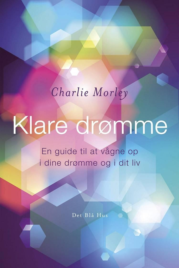 Klare drømme af Charlie Morley
