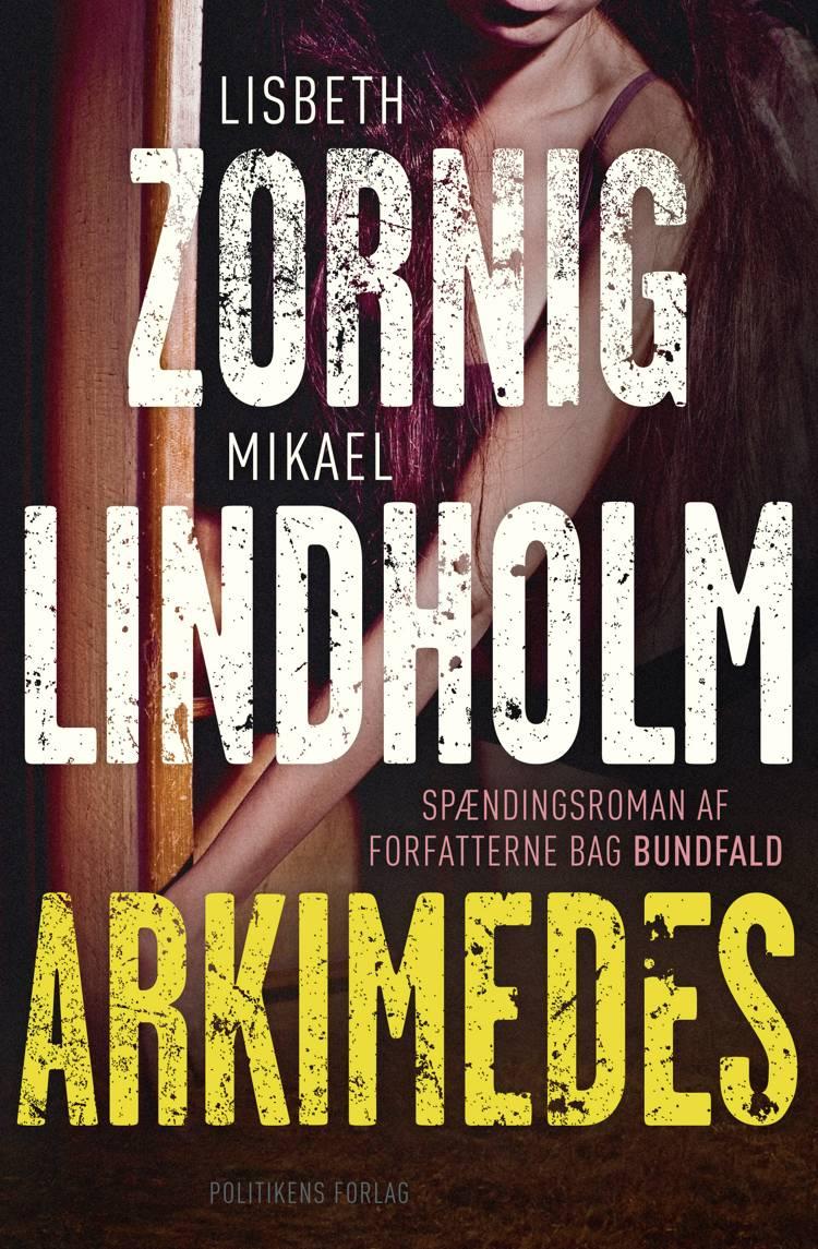 Arkimedes af Mikael Lindholm og Lisbeth Zornig Andersen