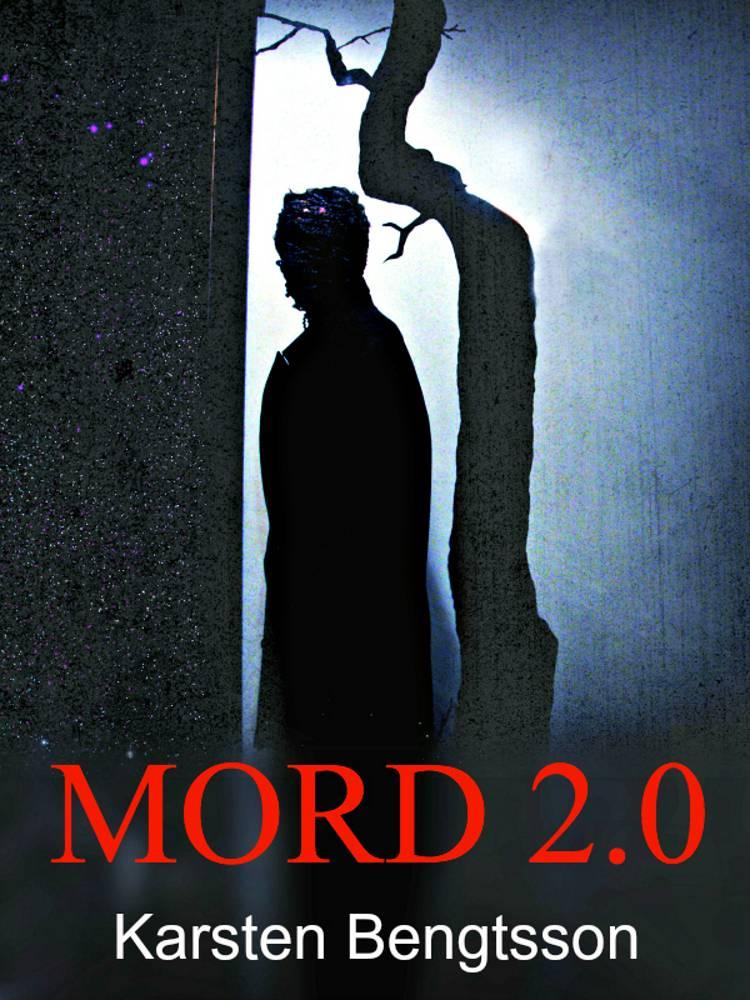 Mord 2.0 af Karsten Bengtsson
