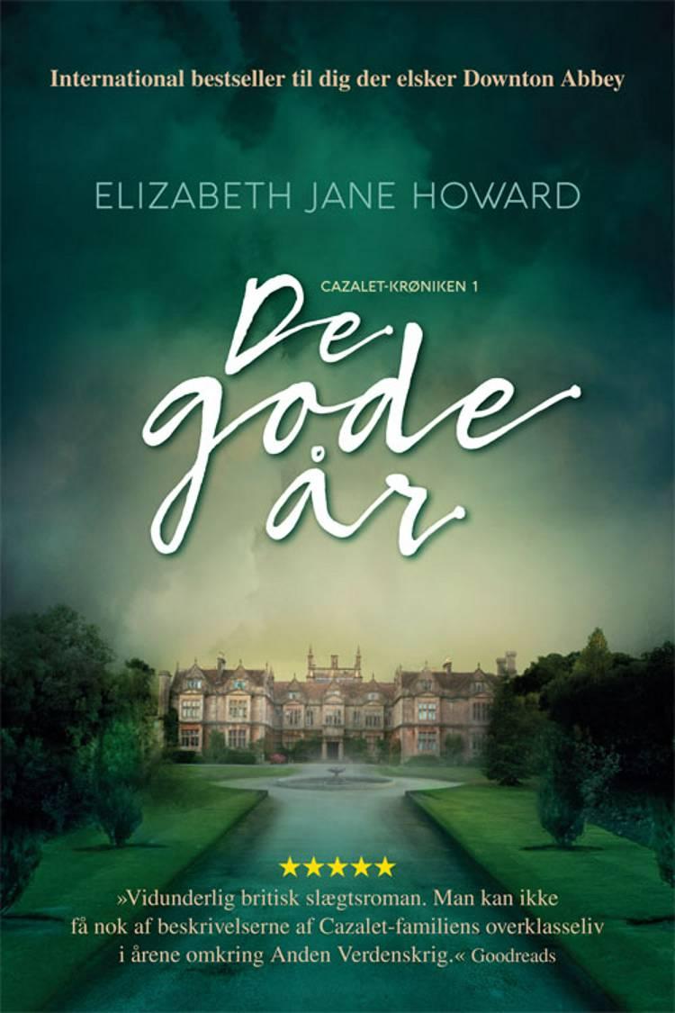 De gode år af Elizabeth Jane Howard