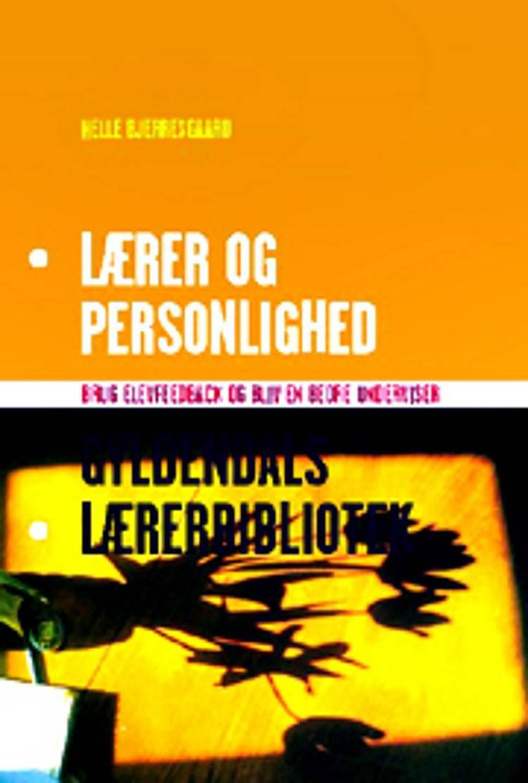 Lærer og personlighed af Helle Bjerresgaard