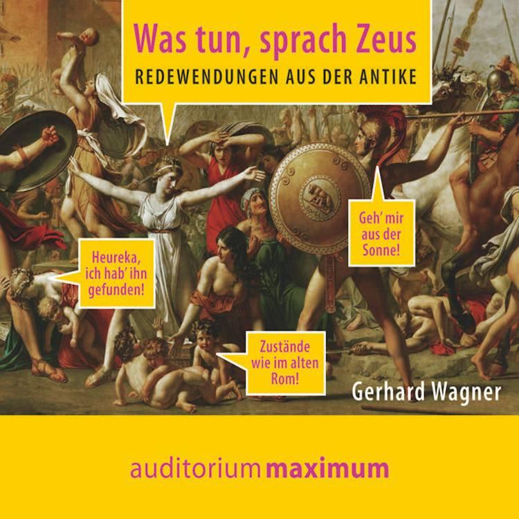 Was tun, sprach Zeus af Gerhard Wagner