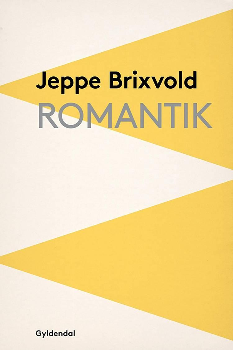 Romantik af Jeppe Brixvold
